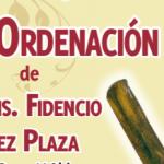 Invitación a la Ordenación Episcopal de Mons. Fidencio López Plaza