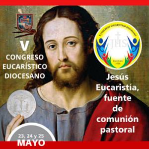 V CONGRESO EUCARÍSTICO DIOCESANO