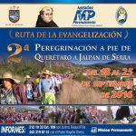 INVITACIÓN. 2da. Peregrinación a Pie de Querétaro a Jalpan de Serra.