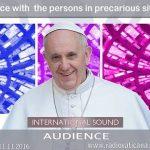 VÍDEO: S.S. FRANCISCO Recibe en audiencia la peregrinación jubilar de toda Europa de las personas en situación de precariedad promovido por la associazione fratello.