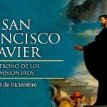SAN FRANCISCO JAVIER,  3 de Diciembre.