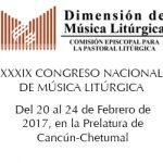 DESDE LA CEM: XXXIX CONGRESO NACIONAL DE MÚSICA LITÚRGICA