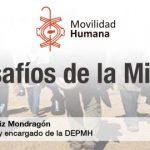 DESDE LA CEM: Los desafíos de la migración.