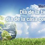 DESDE LA CEM: Día de la tierra, día de la casa común.