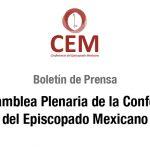 BOLETÍN DE PRENSA DESDE LA CEM: CIII Asamblea Plenaria de la Conferencia del Episcopado Mexicano.