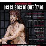 """ÁGAPES CULTURALES Presentación del Libro: """"LOS CRISTOS DE QUERÉTARO"""""""