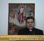VIDEÓ: MENSAJE DE PASCUA 2017 DE MONS. FAUSTINO ARMENDÁRIZ JIMÉNEZ, IX OBISPO DE QUERETARO