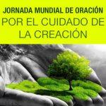 DESDE LA CEM: JORNADA MUNDIAL DE ORACIÓN POR EL CUIDADO DE LA CREACIÓN.