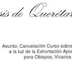 DESDE LA CEM: Cancelación del Curso sobre Matrimonio y Familia a la Luz de la Exhortación Amoris Leatitia.