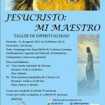 "TALLER DE ESPIRITUALIDAD ""JESUCRISTO: MI MAESTRO"""