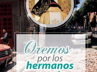 ELEVEMOS JUNTOS NUESTRA ORACIÓN POR LOS HERMANOS QUE SUFREN. 19 DE Septiembre de 2017.