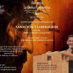 RETIRO ESPIRITUAL DE SANACIÓN Y LIBERACIÓN.