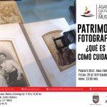 ÁGAPES CULTURALES DEL MUSEO. CONFERENCIA: PATRIMONIO FOTOGRÁFICO: ¿Qué es y como cuidarlo?