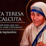 SANTA DEL DIA: SANTA TERESA DE CALCUTA, 5 de Septiembre.