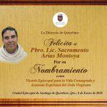 LA DIÓCESIS DE QUERÉTARO FELICITA: Al Pbro. Sacramento Arias Montoya, por su nuevo Nombramiento.