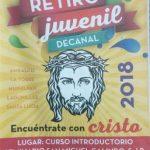 RETIRO JUVENIL DECANAL 2018. Decanato Santa María Amealco.