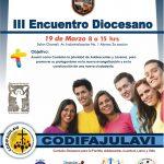 III ENCUENTRO DIOCESANO CODIFAJULAVI ( Comisión Diocesana para la Familia, Adolescentes, Juventud, Laicos y Vida)