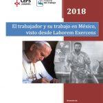 El trabajador y su trabajo en México visto desde Laborem Exercens.