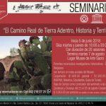"""SEMINARIOS DEL MUSEO: """"El Camino Real de Tierra Adentro, Historia y Territorio"""""""