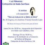 """Exposición """"Tras las huellas de la Sierva de Dios, Rev. M. Eugenia de la Santísima Trinidad González Lafon"""""""