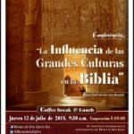 """CONFERENCIA: """"Las Influencias de las Grandes Culturas en la Biblia"""""""
