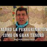 """""""VALORO LA PEREGRINACIÓN COMO UN TESORO"""""""